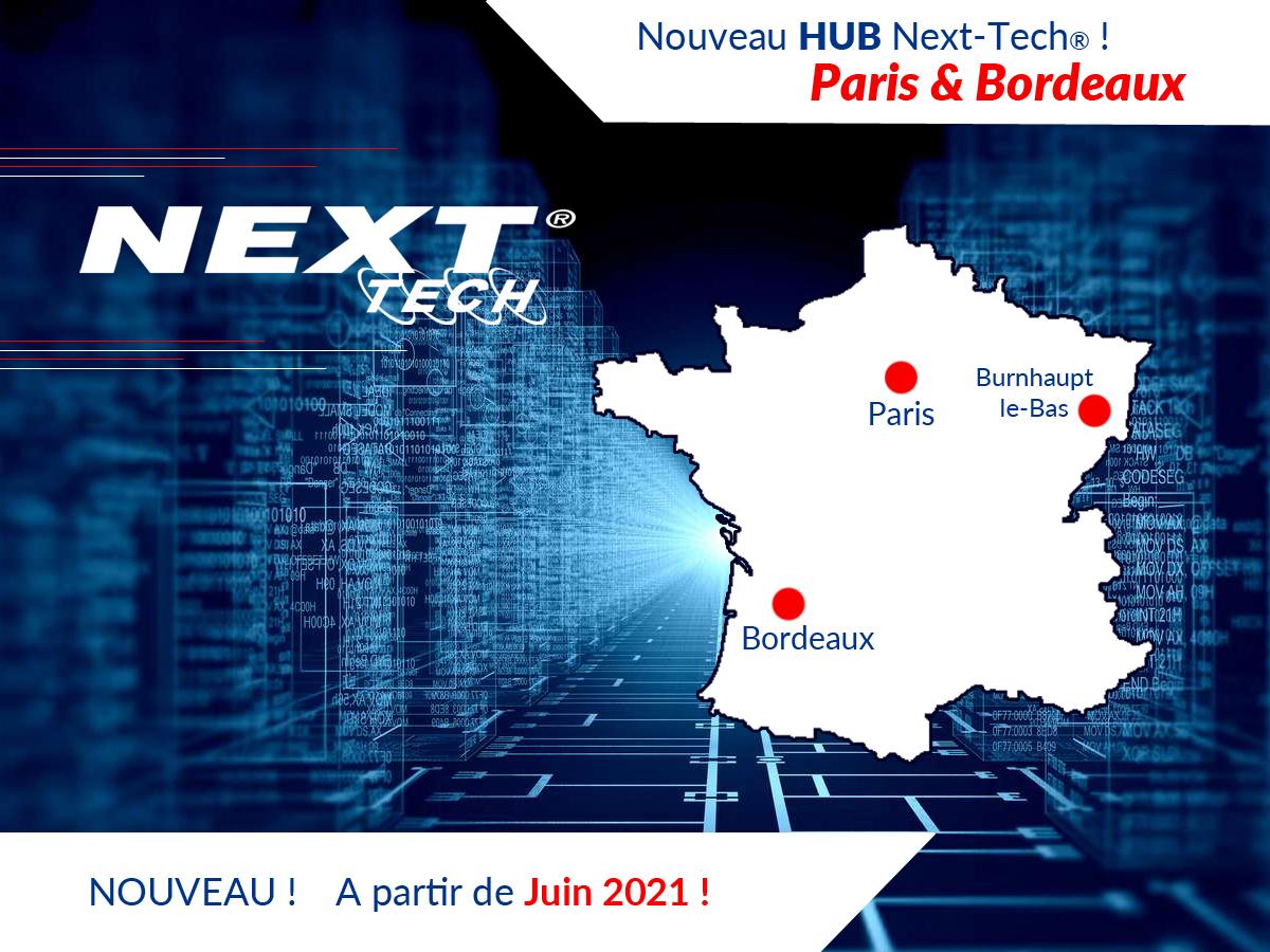 Nouveau hub Next-Tech France basés à Paris et Bordeaux pour renforcer notre logistique
