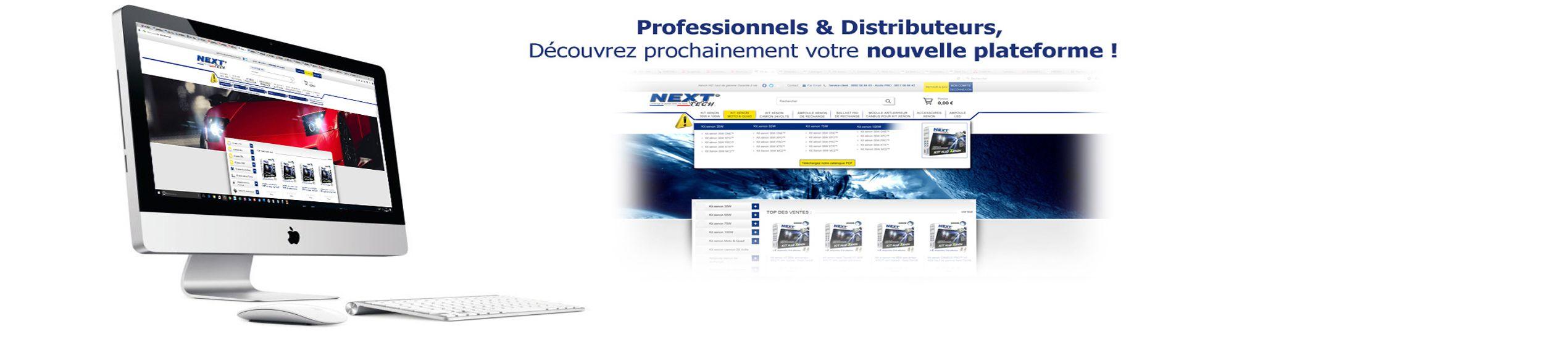 Revendeurs et distributeurs Next-Tech France, découvrez prochainement votre nouvelle espace pro !